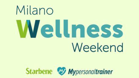 Ti aspettiamo al Milano Wellness Weekend